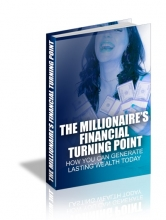 Millionaires Financial Turning Point