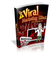 The Viral Marketing Effect (viral marketing 101)