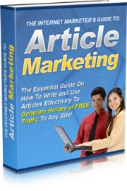 Internet Maketers Guide To Article Marketing