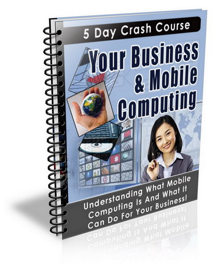Your Business & Mobile Computing